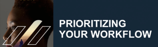Prioritize Your Workflow for content writing